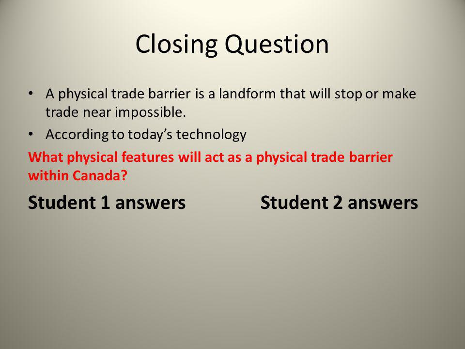 Closing Question Student 1 answers Student 2 answers