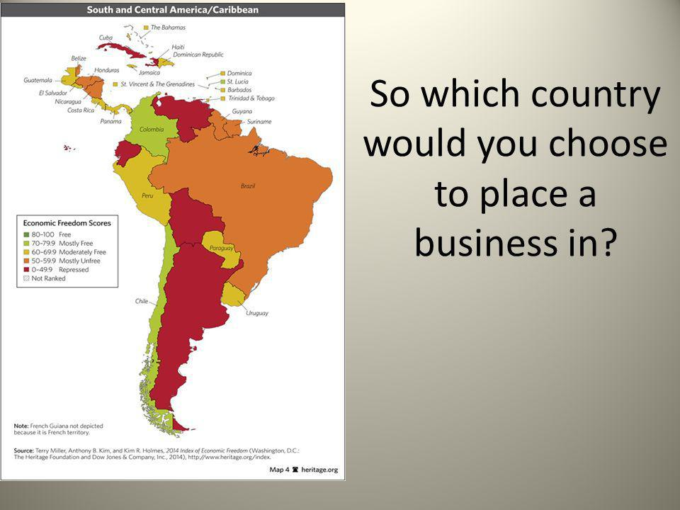 So which country would you choose to place a business in