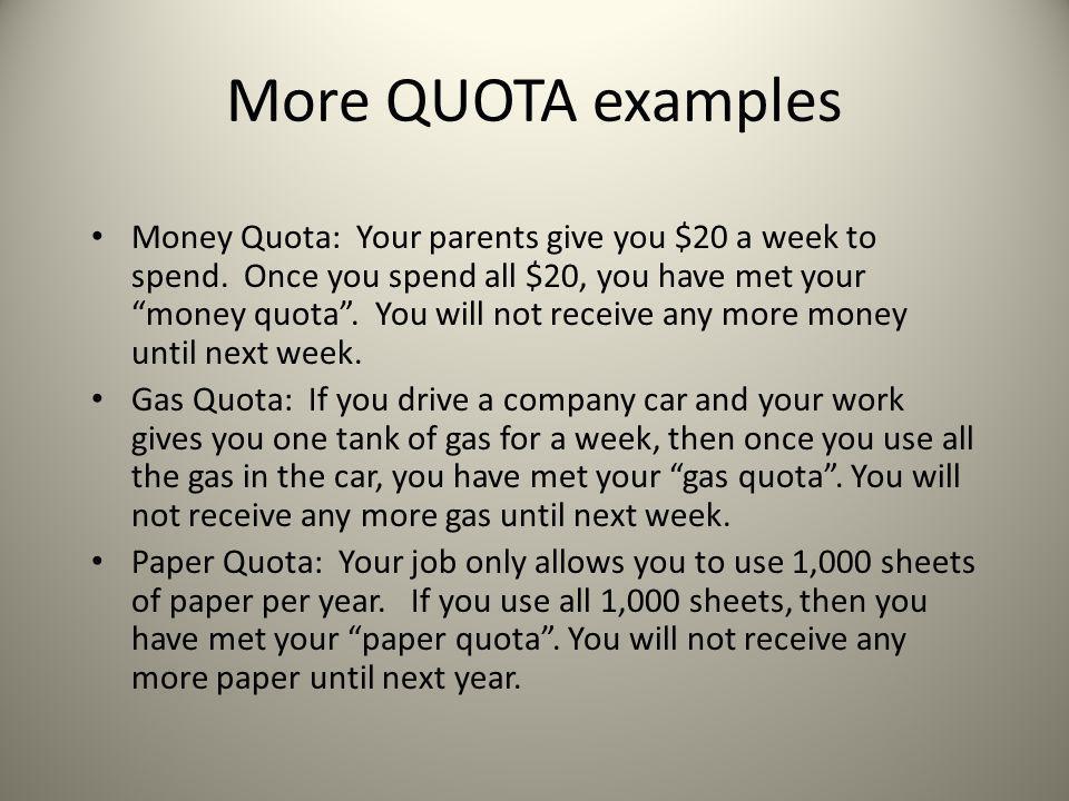 More QUOTA examples