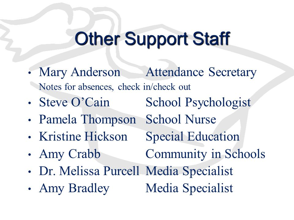 Other Support Staff Mary Anderson Attendance Secretary