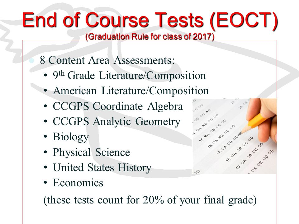End of Course Tests (EOCT) (Graduation Rule for class of 2017)
