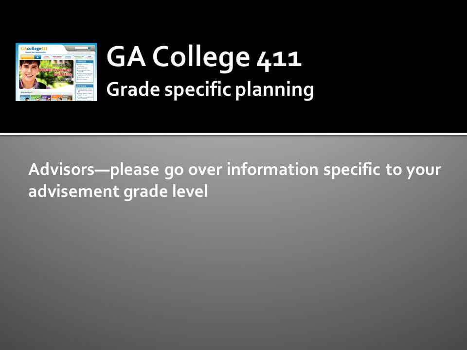 GA College 411 Grade specific planning