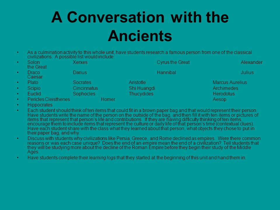 A Conversation with the Ancients