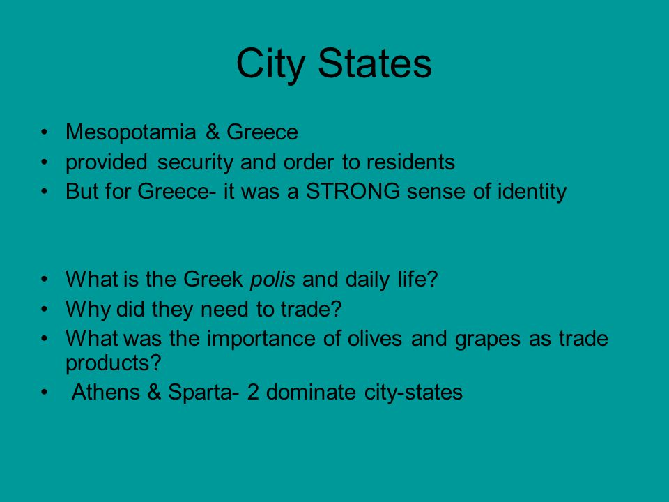 City States Mesopotamia & Greece