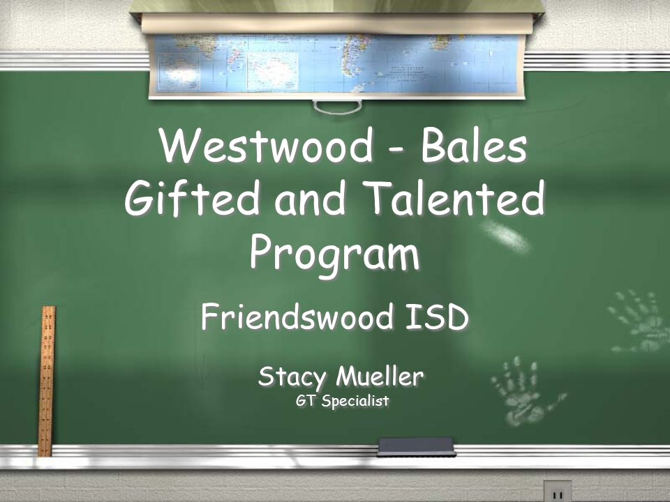 Westwood - Bales Gifted and Talented Program Friendswood ISD