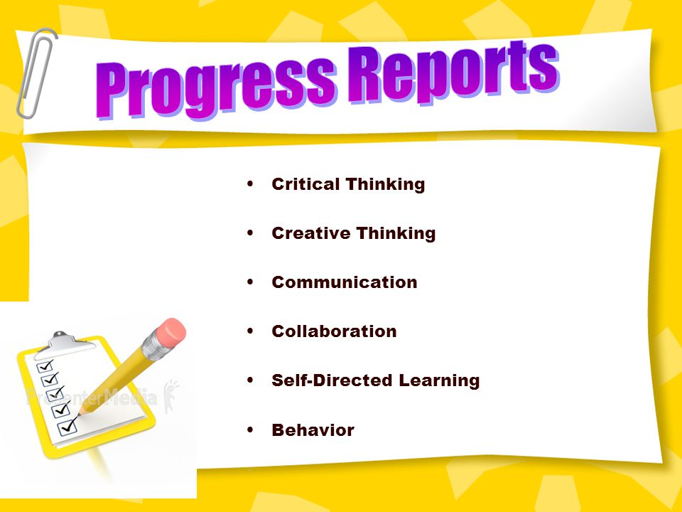 Progress Reports Critical Thinking Creative Thinking Communication