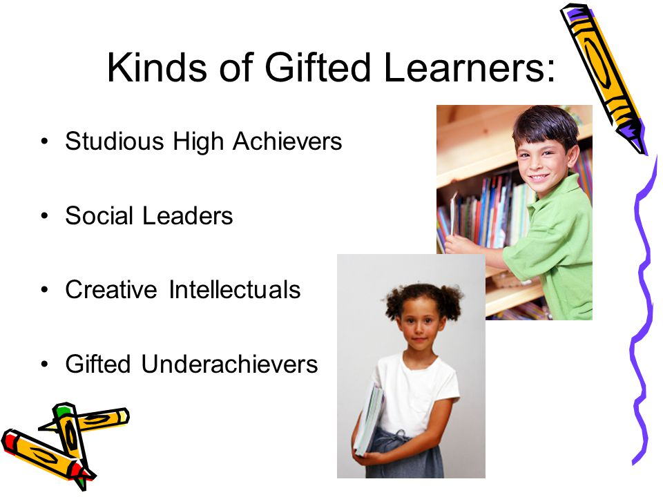 Kinds of Gifted Learners:
