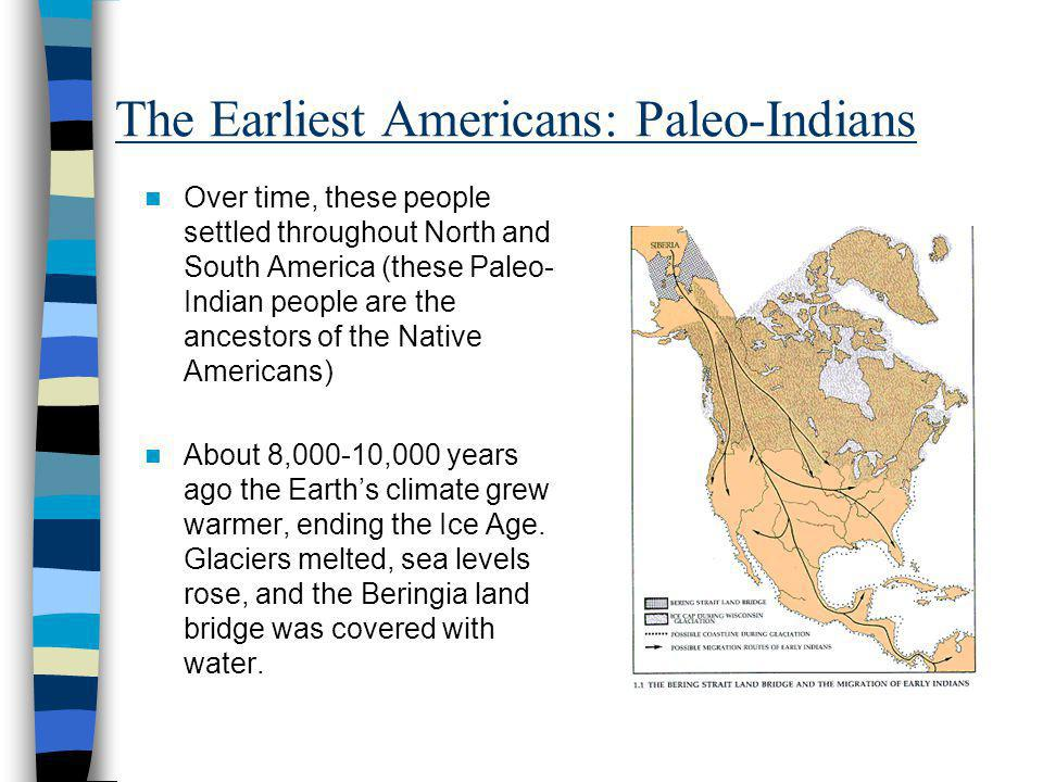 The Earliest Americans: Paleo-Indians