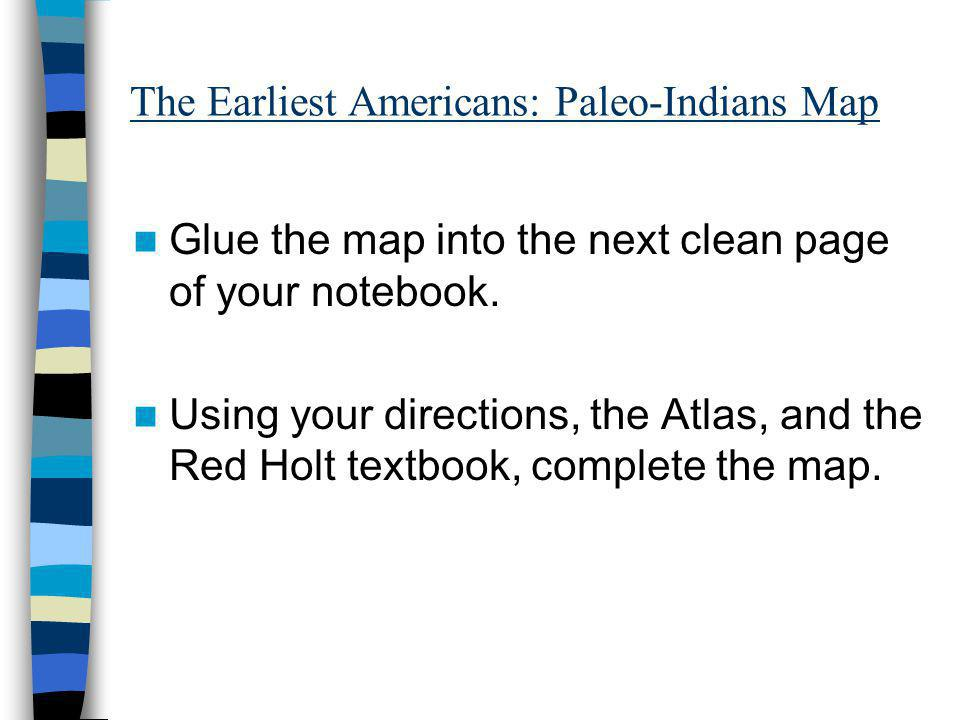 The Earliest Americans: Paleo-Indians Map