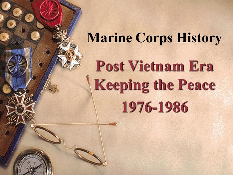 Post Vietnam Era Keeping the Peace 1976-1986