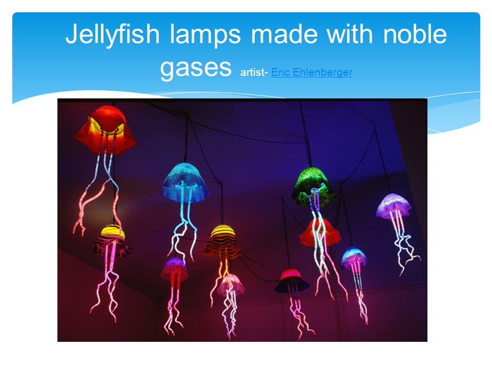 Jellyfish lamps made with noble gases artist- Eric Ehlenberger