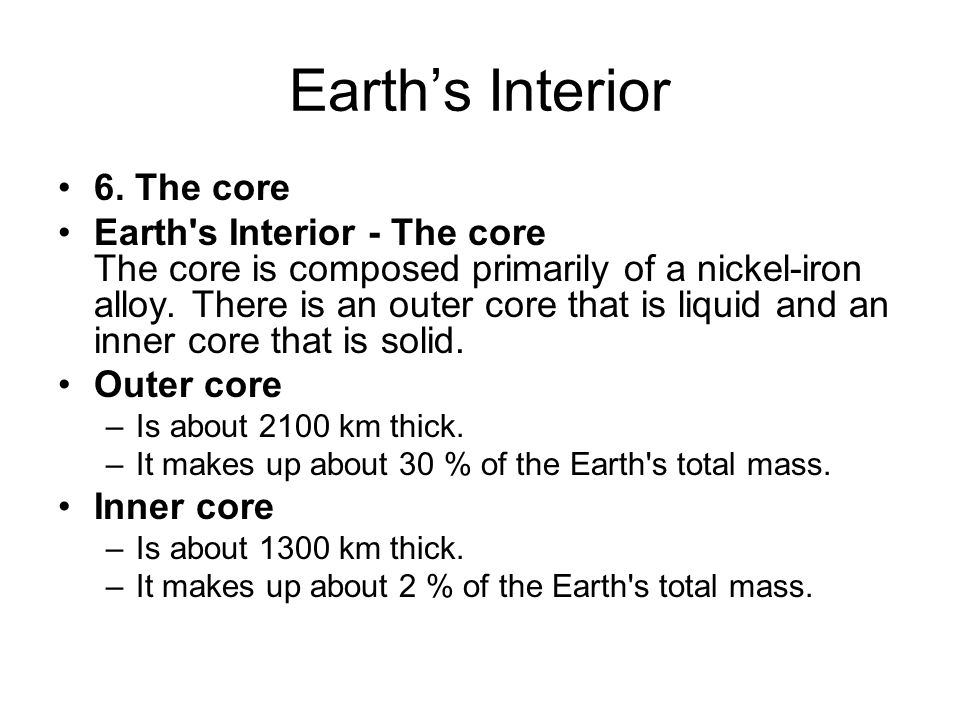 Earth's Interior 6. The core