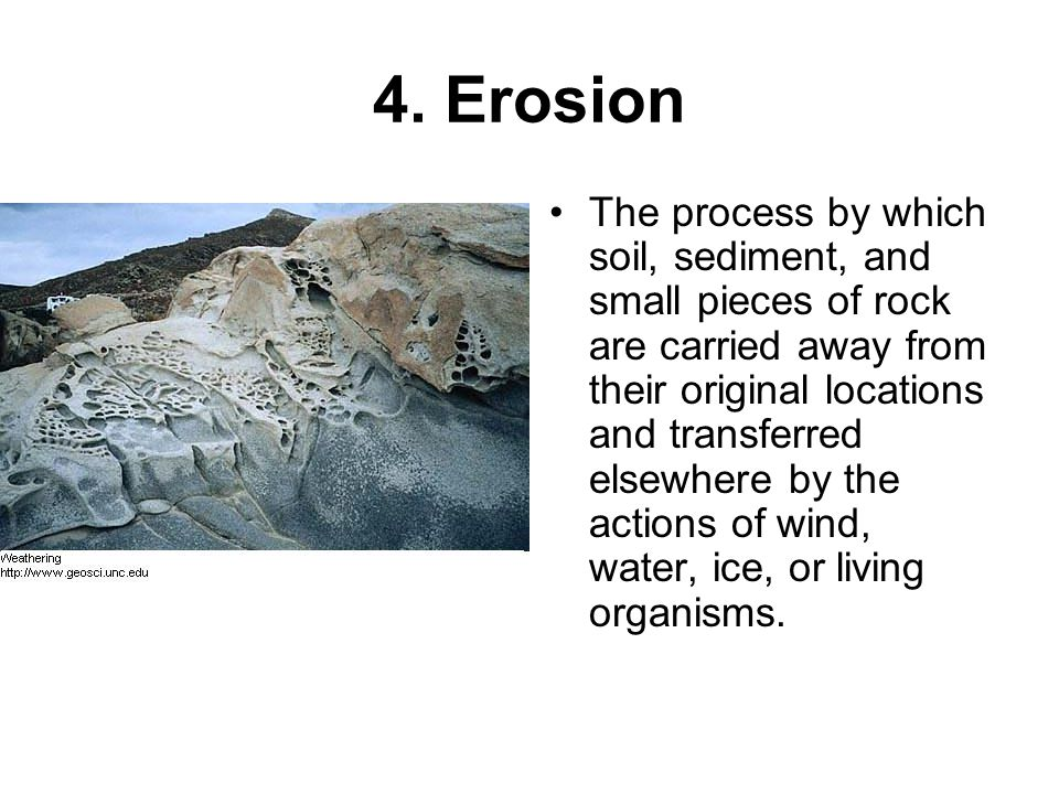 4. Erosion