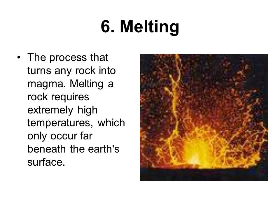 6. Melting