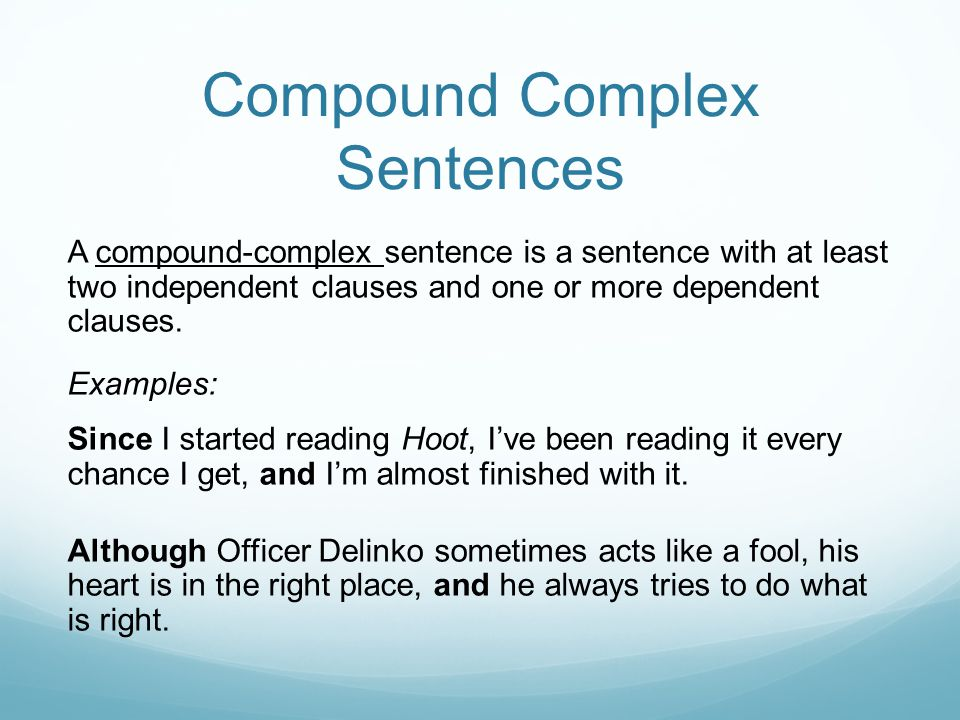 Compound Complex Sentences