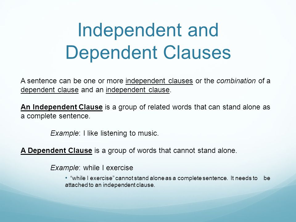 sentence and independent clause An independent clause can stand on its own as a sentence and forms a complete  thought in other words, an independent clause is a full, complete sentence.