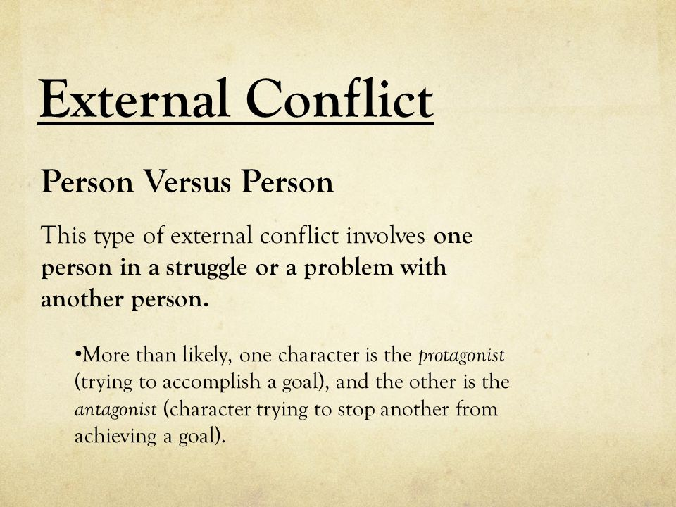 External Conflict Person Versus Person