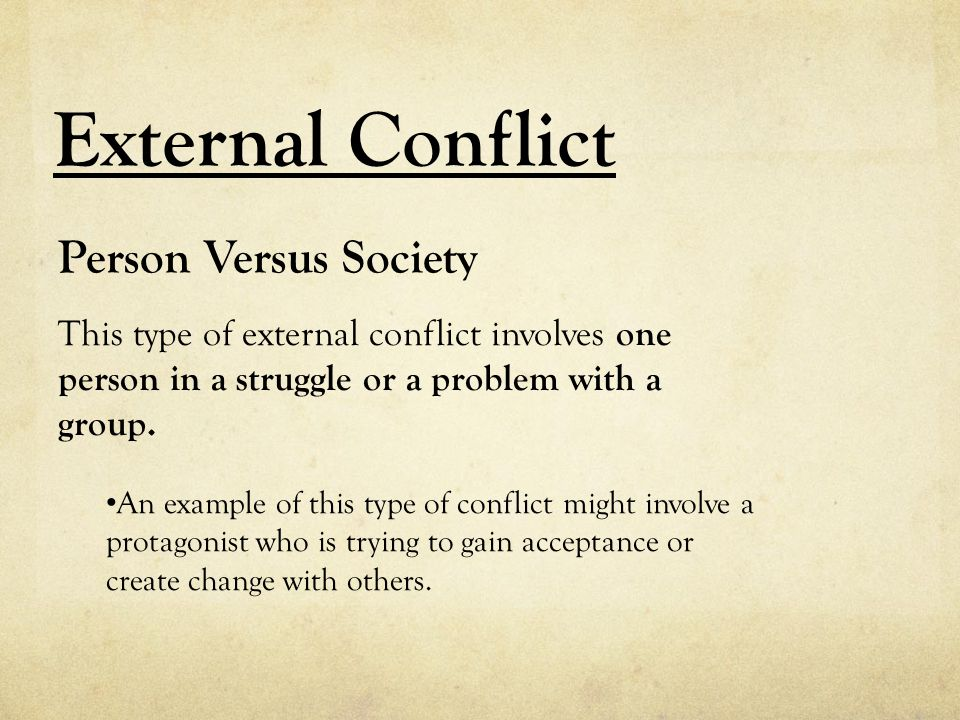 External Conflict Person Versus Society