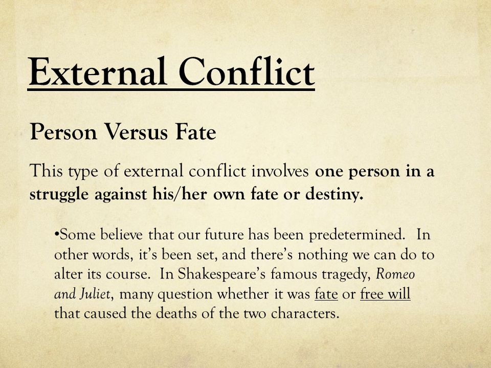 External Conflict Person Versus Fate