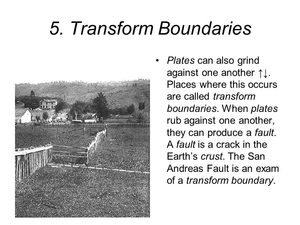 5. Transform Boundaries