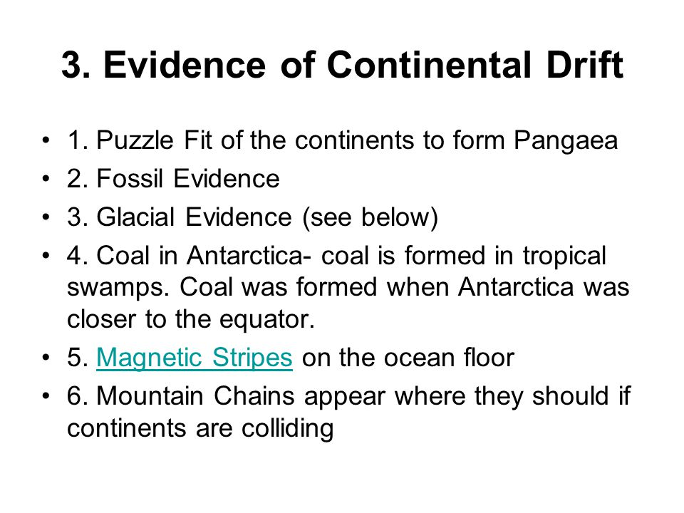 3. Evidence of Continental Drift