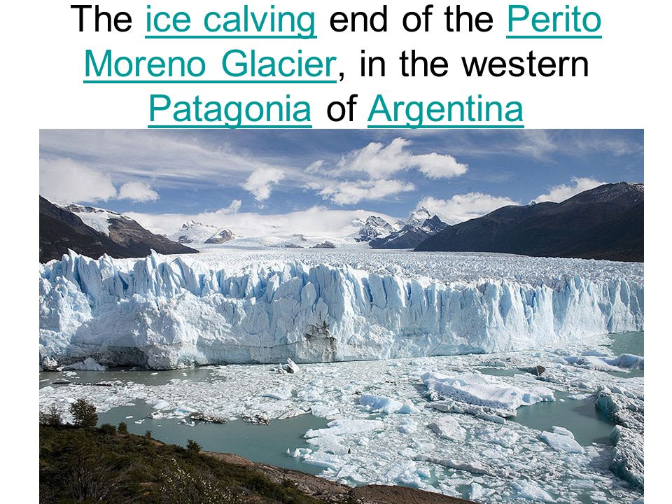 The ice calving end of the Perito Moreno Glacier, in the western Patagonia of Argentina