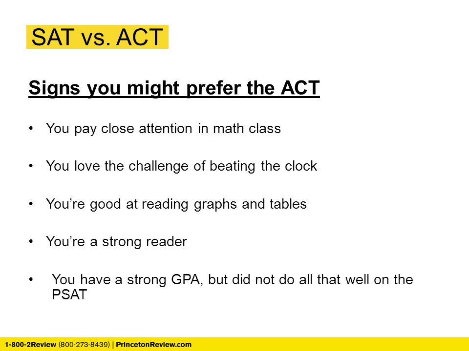 SAT vs. ACT Signs you might prefer the ACT