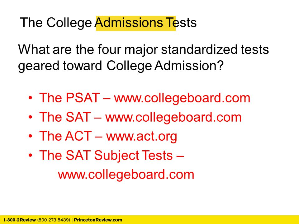 The College Admissions Tests