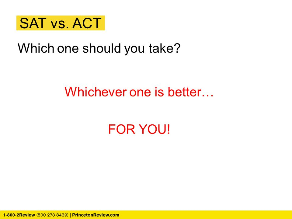 Whichever one is better…
