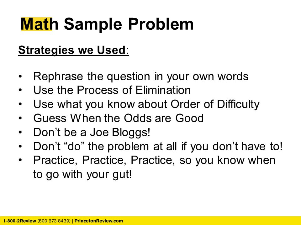 Math Sample Problem Strategies we Used:
