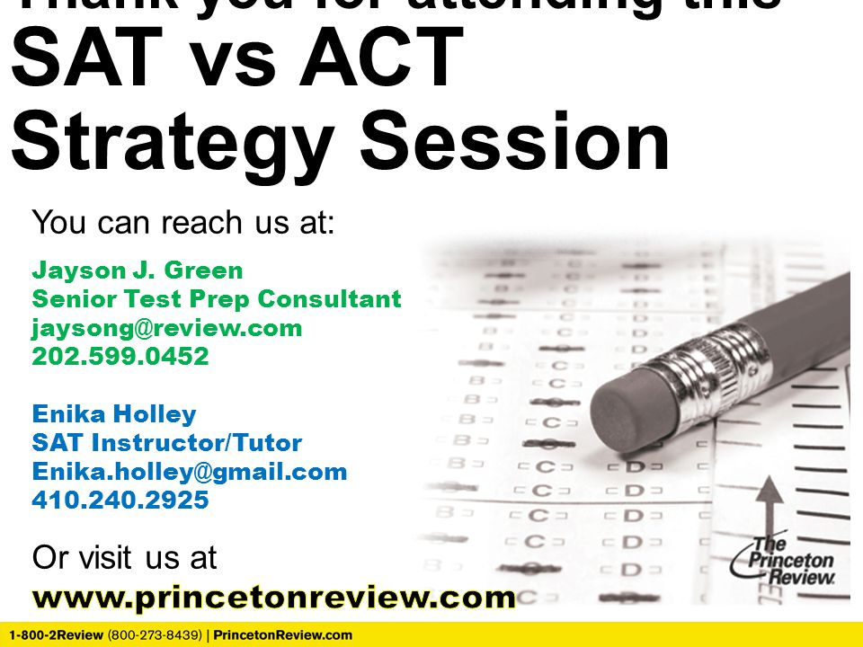 Thank you for attending this SAT vs ACT Strategy Session