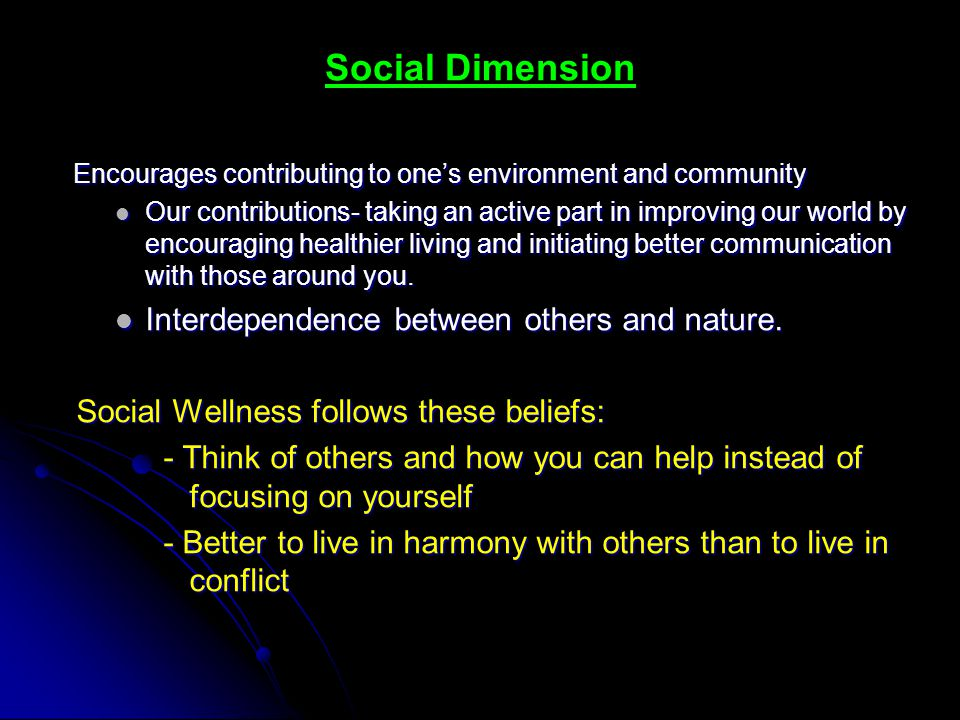 Social Dimension Interdependence between others and nature.