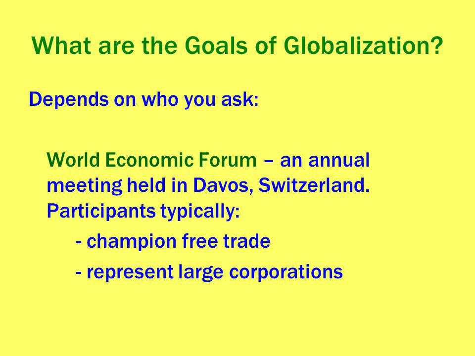 What are the Goals of Globalization