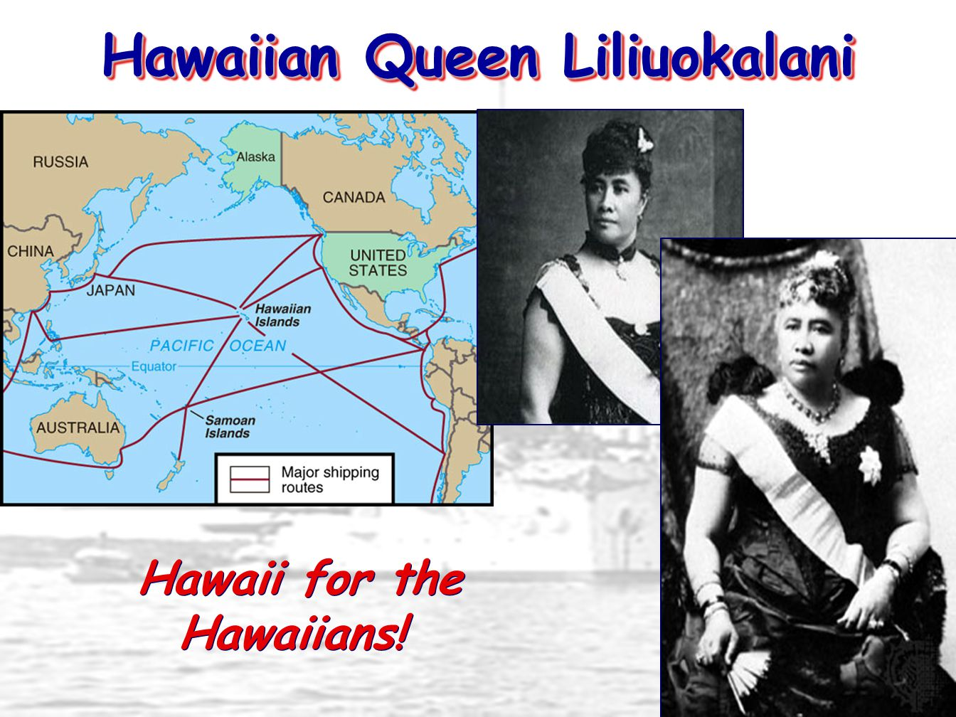 Hawaiian Queen Liliuokalani Hawaii for the Hawaiians!