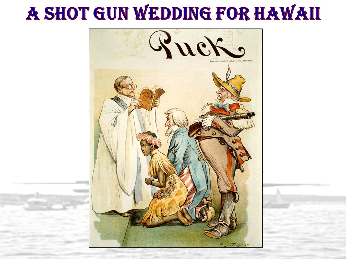 A shot gun wedding for Hawaii