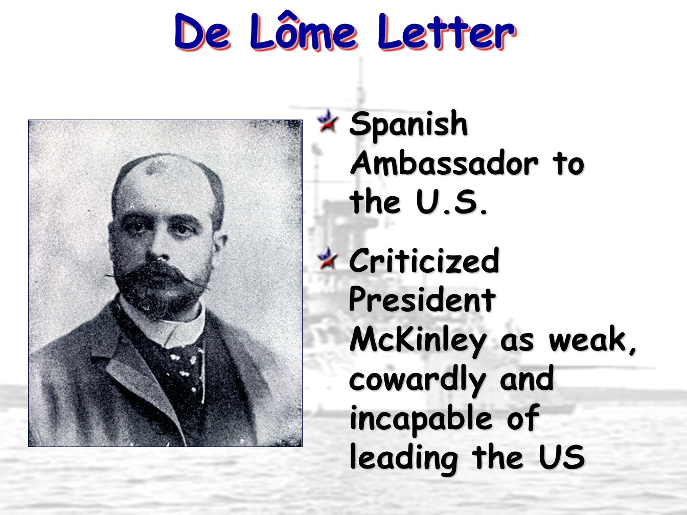 De Lôme Letter Spanish Ambassador to the U.S.