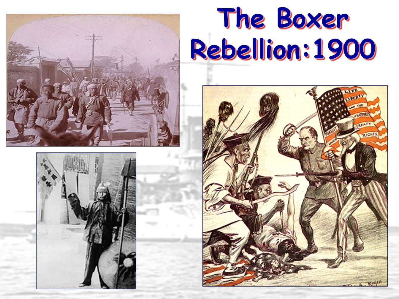 The Boxer Rebellion:1900