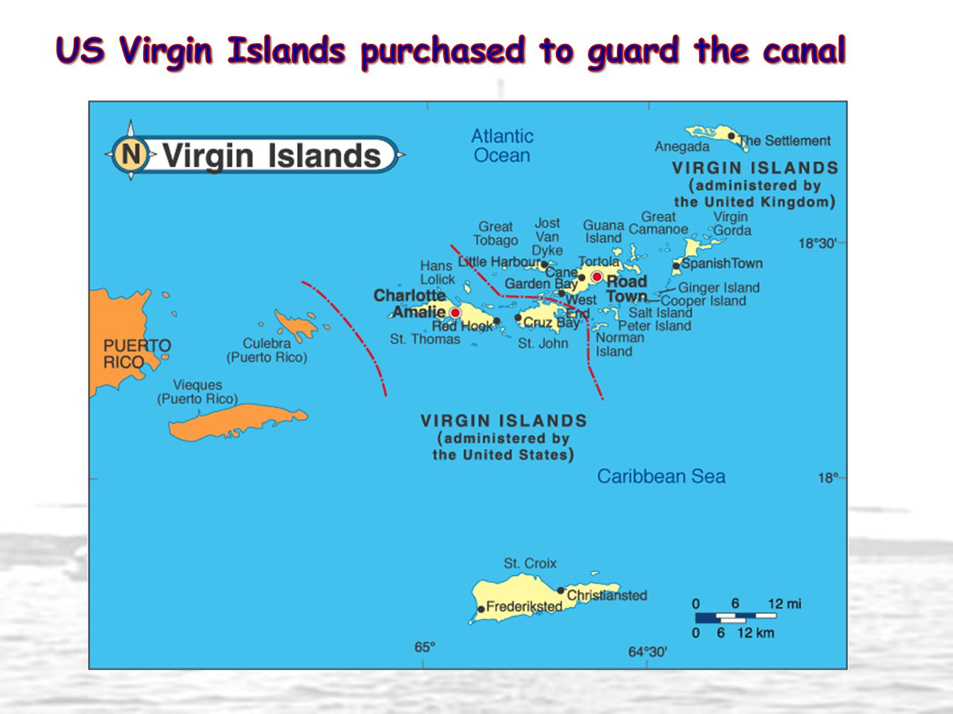 US Virgin Islands purchased to guard the canal