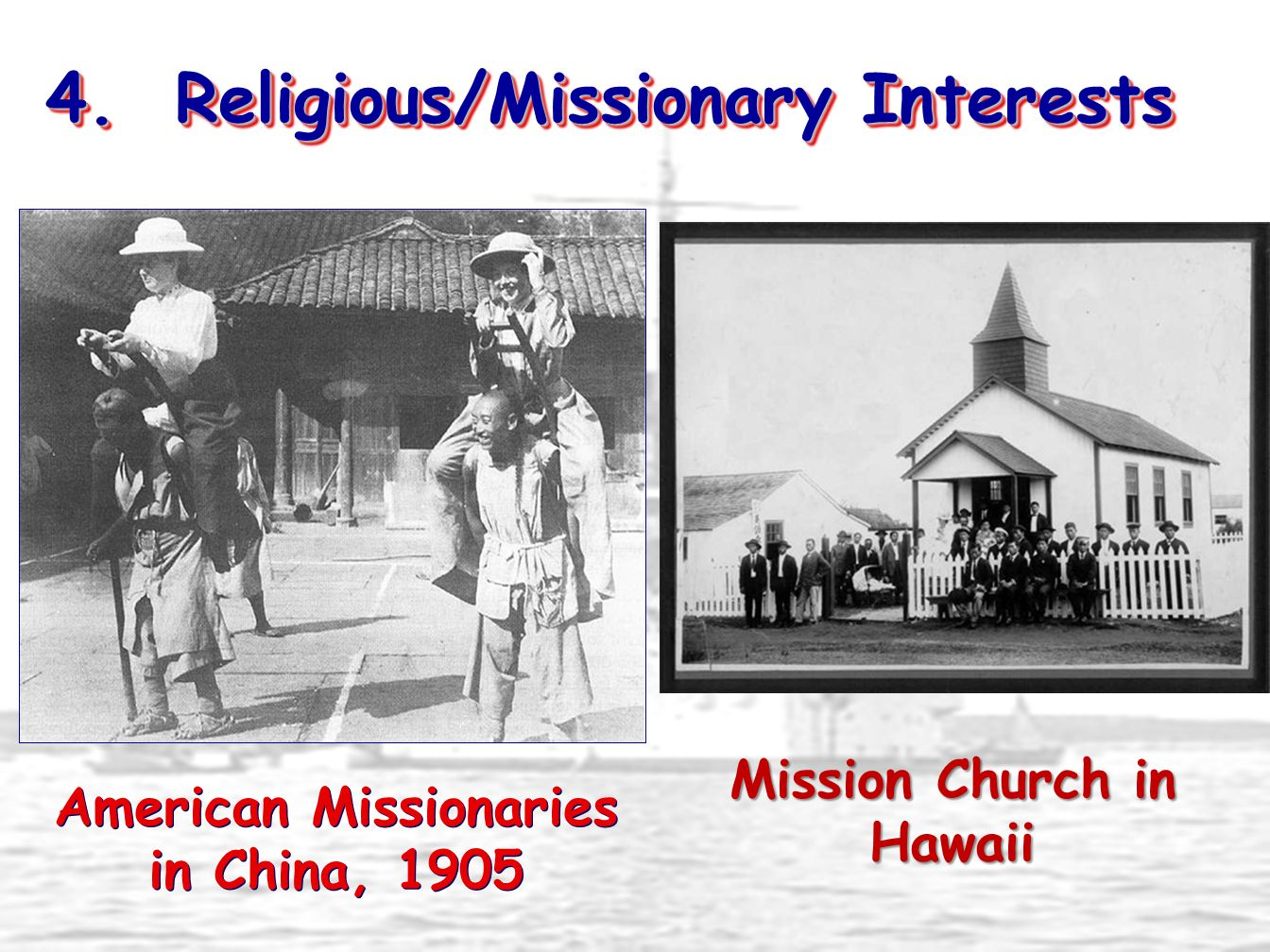 Mission Church in Hawaii American Missionaries in China, 1905