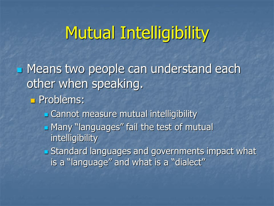 Mutual Intelligibility