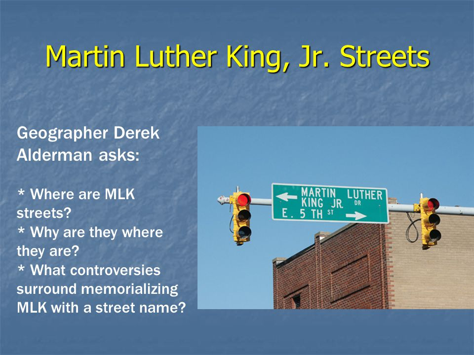 Martin Luther King, Jr. Streets