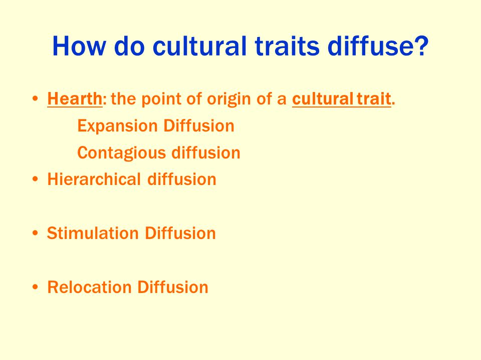 How do cultural traits diffuse