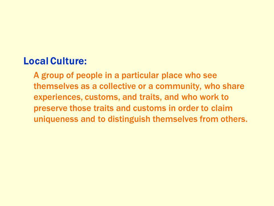 Local Culture: