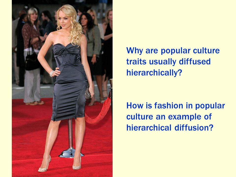 Why are popular culture traits usually diffused hierarchically