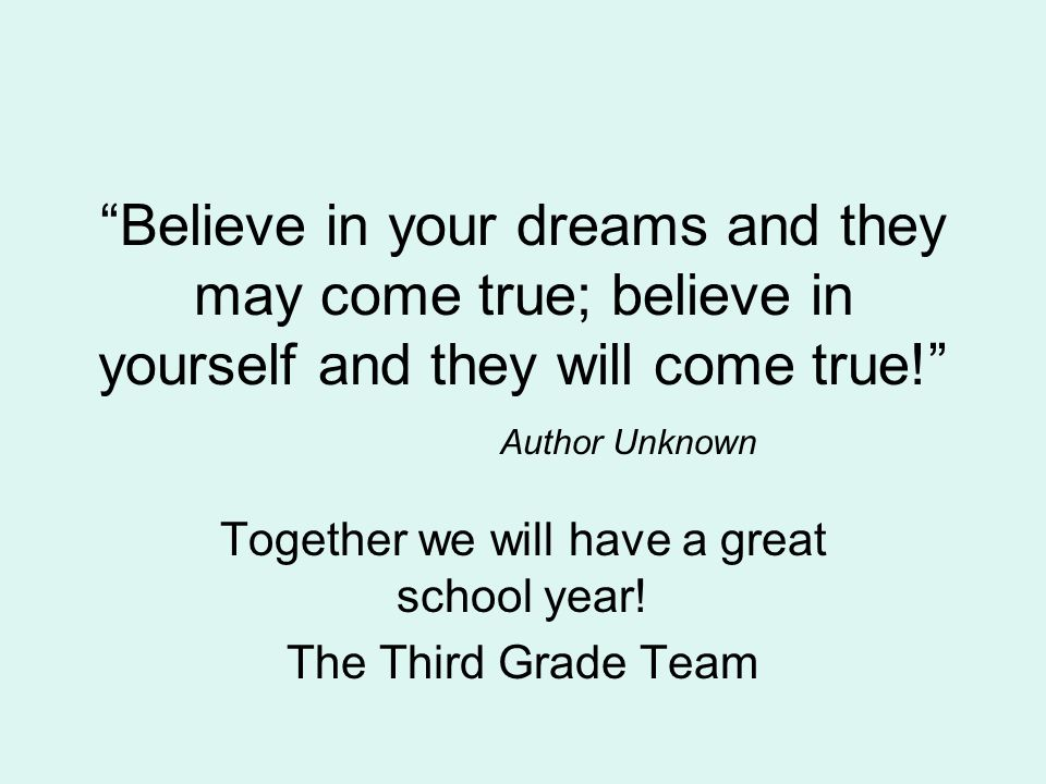 Together we will have a great school year! The Third Grade Team