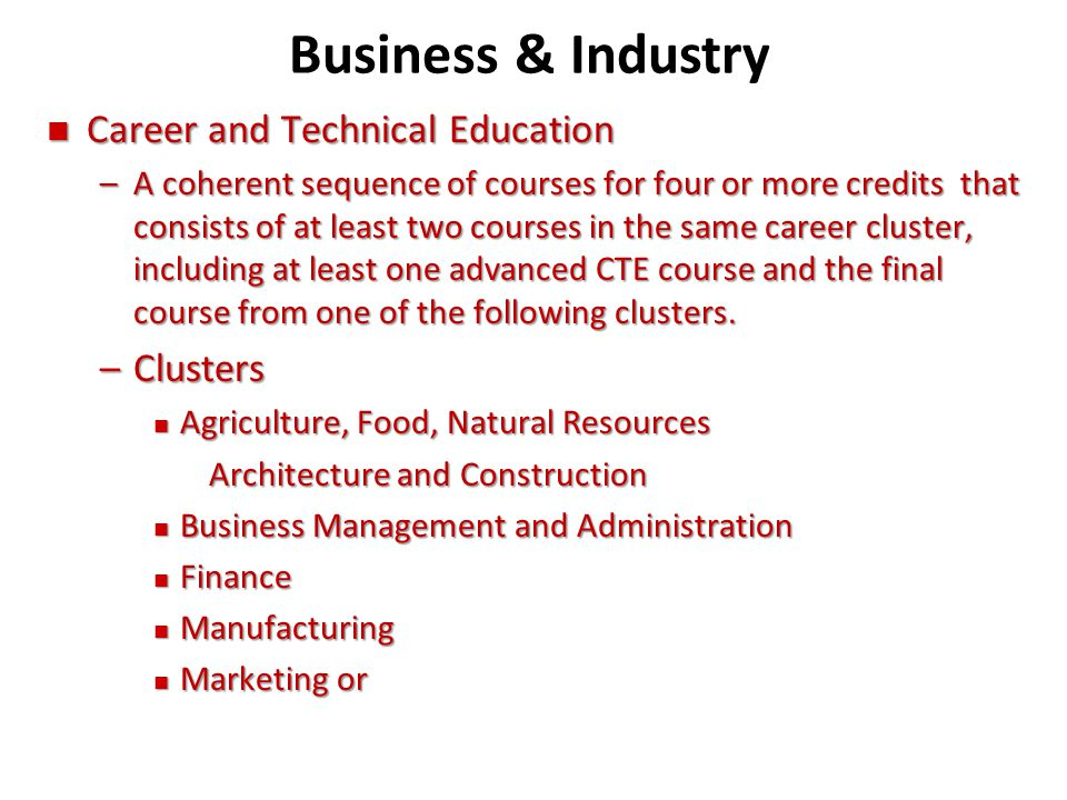 Business & Industry Career and Technical Education Clusters