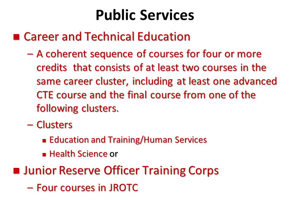 Public Services Career and Technical Education