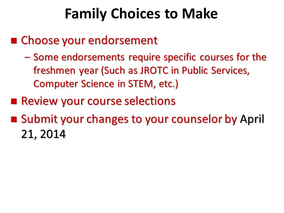 Family Choices to Make Choose your endorsement