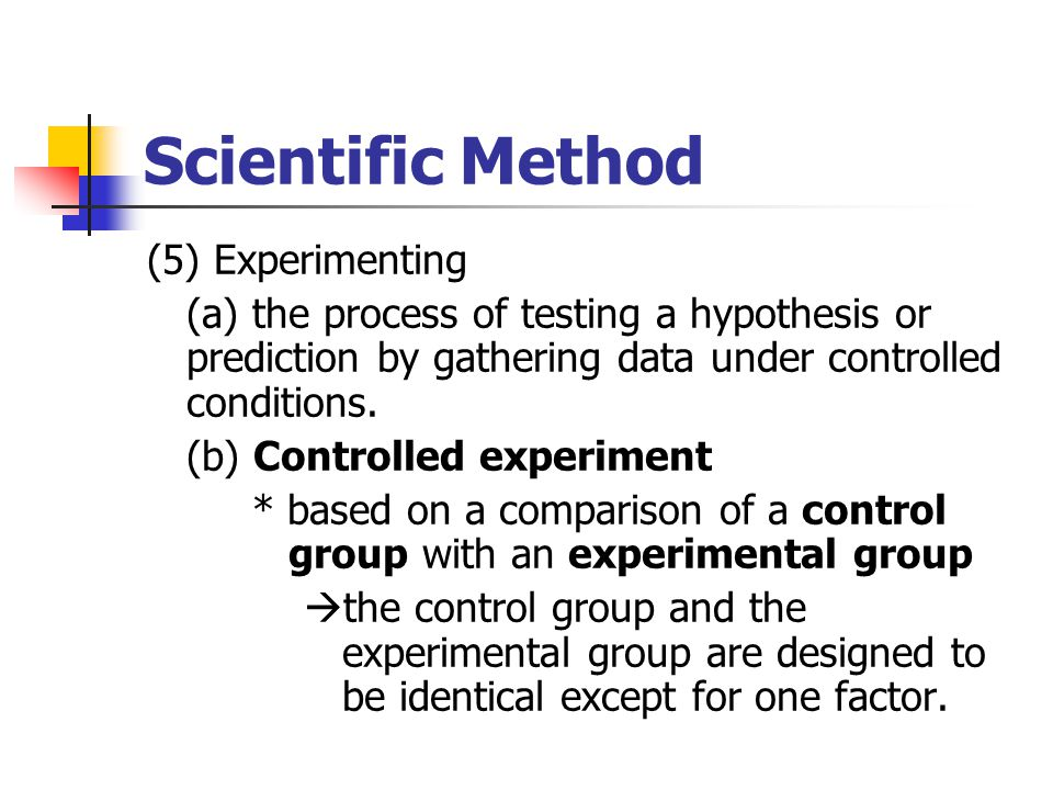 Scientific Method (5) Experimenting
