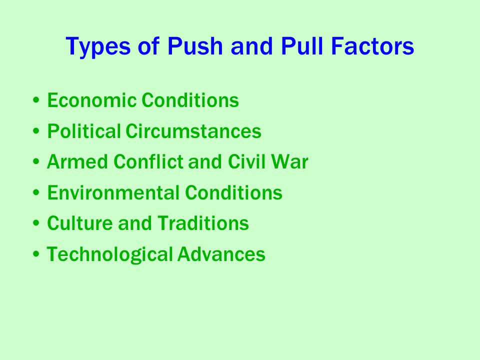 Types of Push and Pull Factors